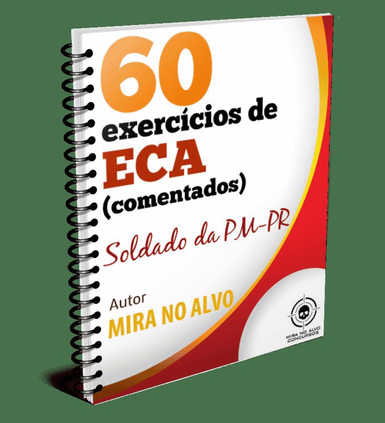 ECA PMPR - 60 questões COMENTADAS 1