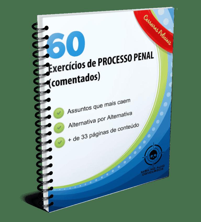 Processo Penal - 60 questões COMENTADAS 1