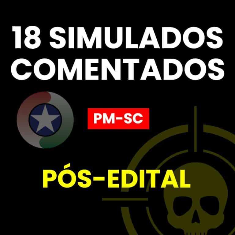 18 Simulados PÓS-EDITAL PMSC 1