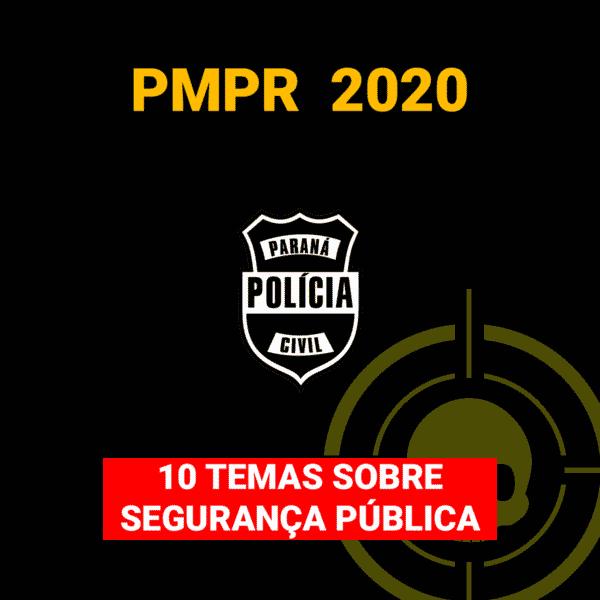 10 Temas sobre Segurança Pública - PMPR 2020 1