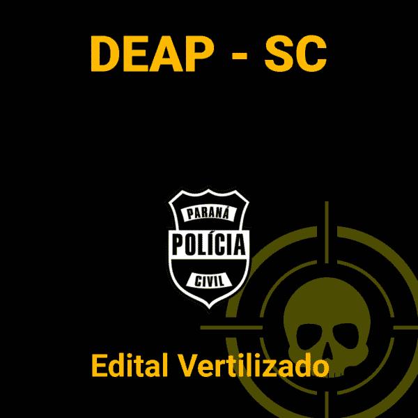 DEAP-SC Edital Vertilizado Com Dicas de Estudo 1