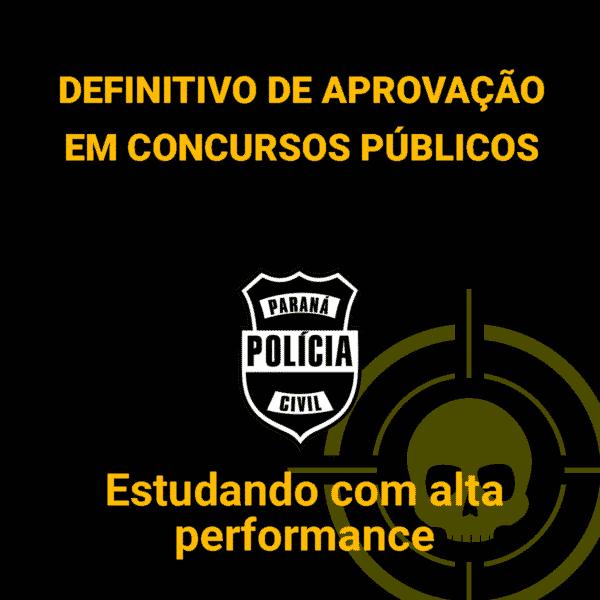 Guia Definitivo de aprovação em concursos públicos - Estudando em alta performance 1