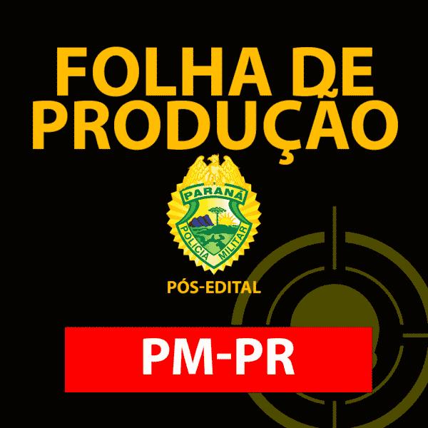 Folha de produção PMPR - Pós Edital [Versão Teste | Gratuito] 1